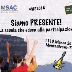 """""""SIAMO PRESENTE"""" Scuola di Formazione per Studenti 2016"""
